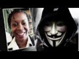 Anonymous Says Sandra Bland Was Murdered , Calls For National Day Of Rage !