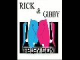 Rick & Gibby TV Episode 1