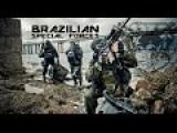 Brazilian Special Forces. FORÇAS ESPECIAIS BRASILEIRAS