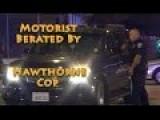 Cop Berates Motorist & Explains Himself To You
