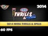 2014 NHRA Drag Racing Thrills & Spills 60 Fps