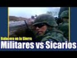 Government Forces And Sicarios Shoot It Out In The Mountains Of Guerrero Mexico