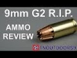 G2 Research R.I.P. 9mm Ammo Review - Interesting 9MM Ammo