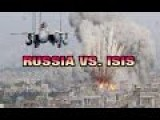 RUSSIA ATTACKING ISIS IN SYRIA, WITHOUT MERCY. 2015