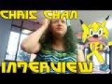 Chris Chan Interview