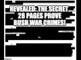 28 Pages Prove Bush War Crimes!