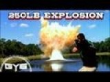 250lb Explosion On Water...MUST WATCH!