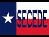 TEXIT- Texas Secession From The NWO??
