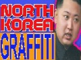North Korea Graffiti: North Korea Team Win World Graffiti Contest With Graffiti Of Kim Jong Un