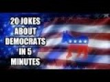20 Jokes About Democrats In 5 Minutes
