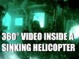 360° Video From Marines Inside A Sinking Helicopter - 360 Degree Helicopter Sea Crash Simulation