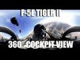 360° Cockpit View From Inside An US Fighter Jet: Northrop F-5E Tiger II Fighter Jet 360° VR Cockpit Video