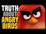 The Truth About Angry Birds The Movie