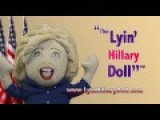 Get Your Lyin Hillary Doll Today!