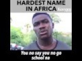 This Man Has The Hardest Name In Africa