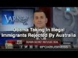 Obama Taking In Illegal Immigrants Rejected By Australia
