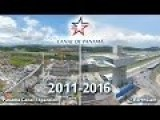 5 Year Panama Canal Expansion Timelapse In 2.5 Minutes