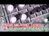 Russian And France Target ISIS Group In Syria And Iraq