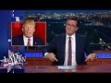 Stephen Colbert 'savagely' Destroys Donald Trump