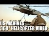 20 Minute 360° Video Of US Marines Sikorsky CH-53E Helicopter Lift Operations | 360° Virtual Reality