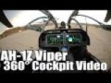 First Time Ever Released 360° Cockpit Video From Inside A US Attack Helicopter: Bell AH-1Z Viper 360° Cockpit Video