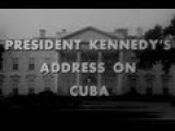 JFK's Speech On The Cuban Missile Crisis Complete