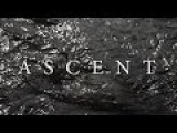 ASCENT - Montage Filmed In London Ontario