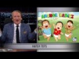 Maher: Fox News New Show Anchor Babies