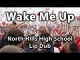 North Hills High School Lip Dub | Wake Me Up