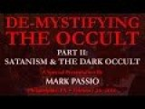 De-Mystifying The Occult - Part II: Satanism & The Dark Occult
