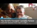 World's Youngest Cannabis Patient - 3 Month Old Infant Now Seizure Free Due To CBD