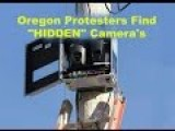 BREAKING : Oregon Protesters Find HIDDEN Goverment Surveillance Cameras