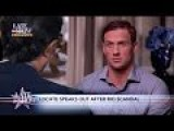 Ryan Lochte Finally Tells The Truth