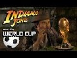 Indiana Jones And The World Cup Of Soccer