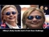 Hillary's Body Double And The Front Door Challenge !