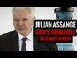 Julian Assange Drops Another Bombshell Involving Murder On Hillary Clinton