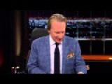 Maher: Trump And The Media