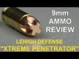 9mm Lehigh Xtreme Penetrator Ammo Review