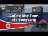 A Fascinating Uncensored Video Tour Of Pyongyang, North Korea