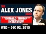 Alex Jones Interviews Donald Trump