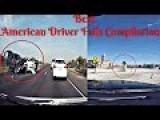 American Driver Car Fails Compilation Bonus Edition
