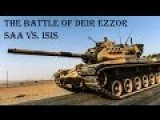 A New Analysis Of The Battle For Deir Ez-Zor And Syria