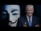 Anonymous Declares Total War On Trump