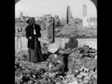 Animated Stereoscopic Photographs Of The Aftermath Of The Great San Francisco Earthquake 1906