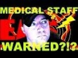 ALERT - Texas Medical Staff Warned Not To Talk ?!?