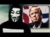 Anonymous - Message To Donald Trump