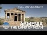 Armenia, The Land Of Noah