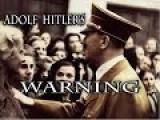 Adolf Hitler's Warning
