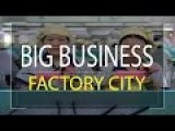 Biggest Factory On Earth - 17,000 People! Documentary