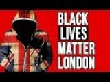 BLACK LIVES MATTER London